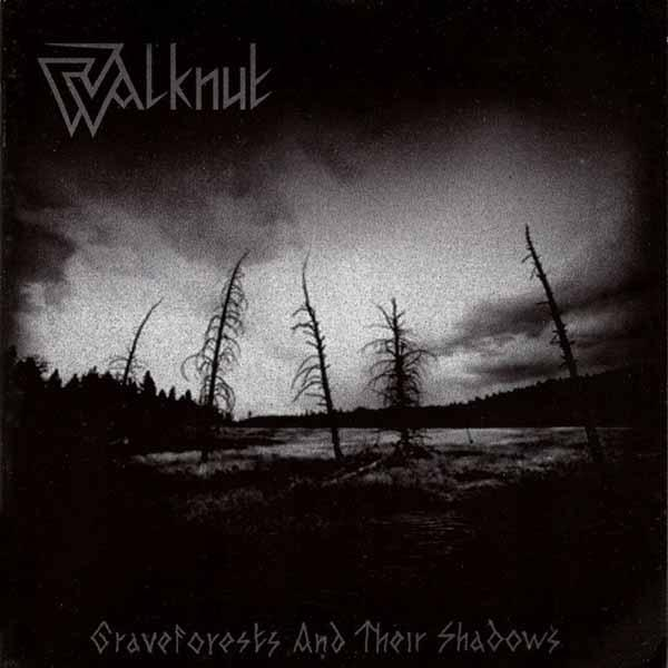 WALKNUT : Graveforests And Their Shadows