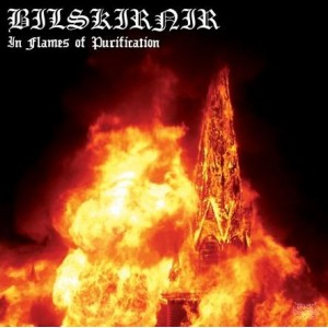 BILSKIRNIR : In Flames of Purification