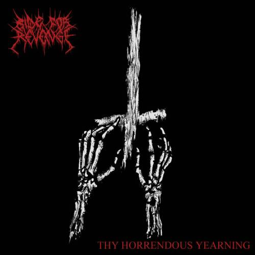 RIDE FOR REVENGE : Thy Horrendous Yearning