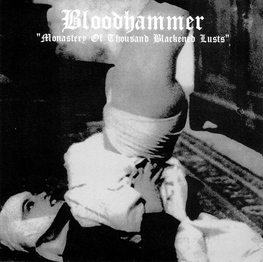 BLOODHAMMER : Monastry of Thousand Blackened Lusts