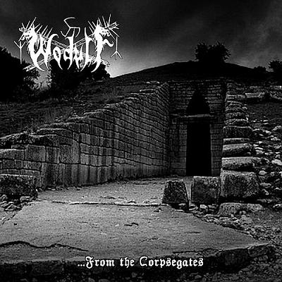 WODULF : ...From the Corpsegates