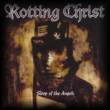 ROTTING CHRIST : Sleep of the Angels