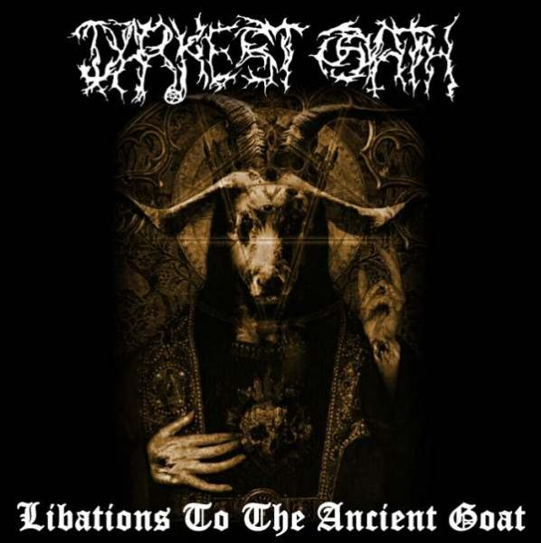 DARKEST OATH : Libations to the Ancient Goat cd - Primitive