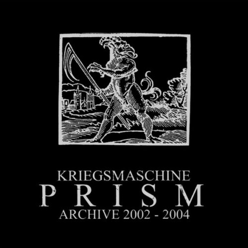 KRIEGSMASCHINE : Prism: Archive 2002-2004 cd - Primitive Reaction shop