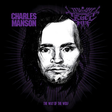 CHARLES MANSON / SEGES FINDERE : The Way of the Wolf