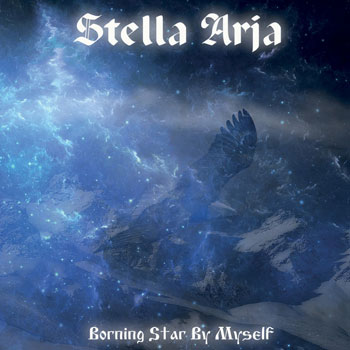 STELLA ARJA : Borning Star by Myself