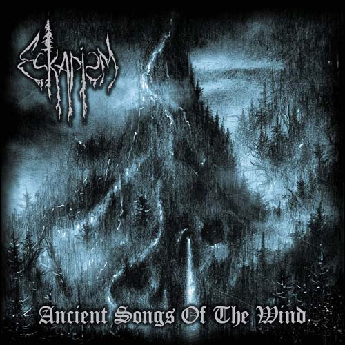 ESKAPISM : Ancient Songs of the Wind