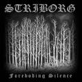 STRIBORG: The Foreboding Silence